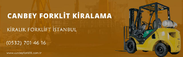 İstanbul Avrupa Yakası Kiralık Forklift Hizmetleri